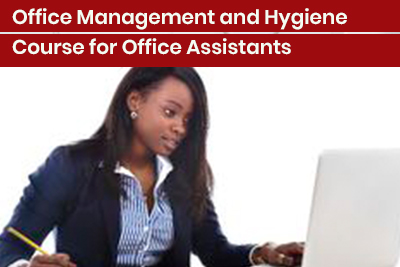 Office Management and Hygiene Course for Office Assistants
