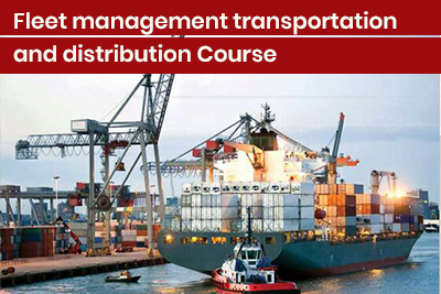 Fleet management transportation and distribution Course