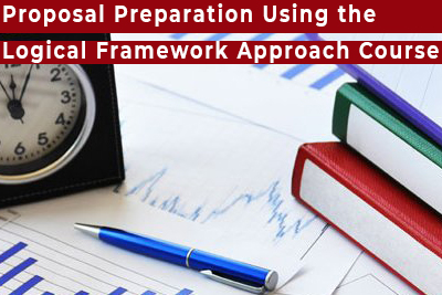 Proposal Preparation Using the Logical Framework Approach Course