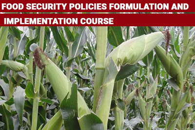 Food Security Policies Formulation and Implementation Course