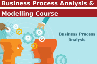 Business Process Analysis & Modelling Course
