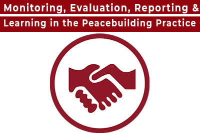 Monitoring, Evaluation, Reporting & Learning in the Peacebuilding Practice Course