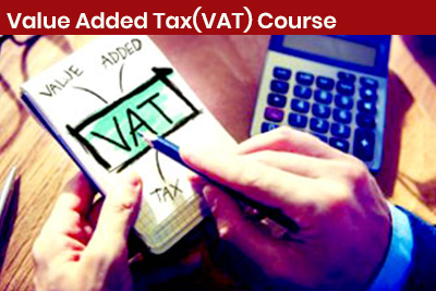 Value Added Tax(VAT) Course