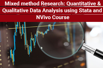 Mixed method Research: Quantitative and Qualitative Data Analysis using Stata and NVivo Course
