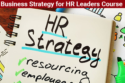 Business Strategy for HR Leaders Course