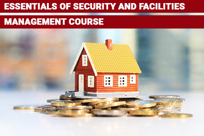 Essentials of Security and Facilities Management Course