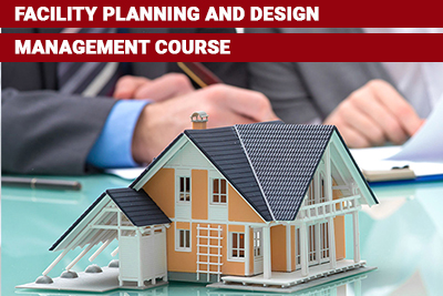 Facility Planning and Design Management Course