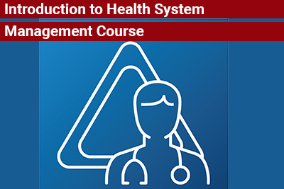 Introduction to Health System Management Course