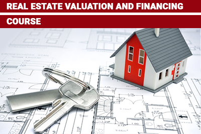 Real Estate Valuation and Financing Course