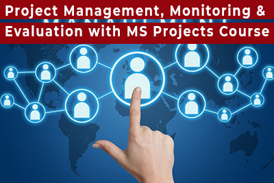 Project Management, Monitoring and Evaluation with MS Projects Course
