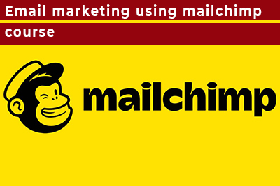 Email Marketing using Mailchimp Course