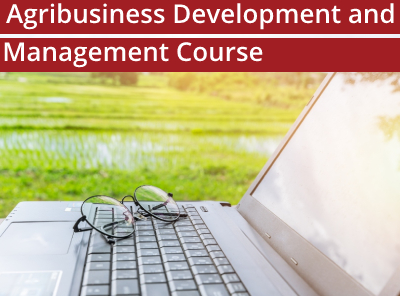 Agribusiness Development and Management Course