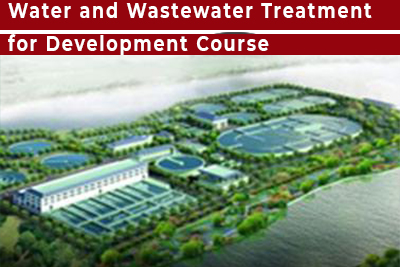 Water and Wastewater Treatment for Development Course