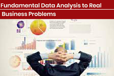 Fundamental Data Analysis to Real Business Problems