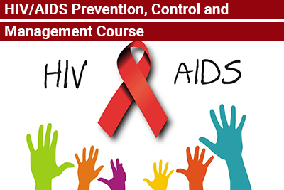 HIV/AIDS Prevention, Control and Management Course