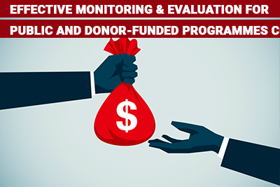 Effective Monitoring & Evaluation for Public and Donor-Funded Programmes Course