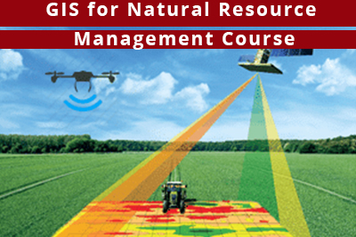 GIS for Natural Resource Management Course