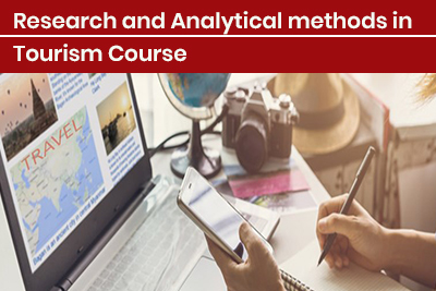 Research and Analytical methods in Tourism Course