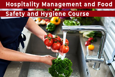 Hospitality Management and Food Safety and Hygiene Course