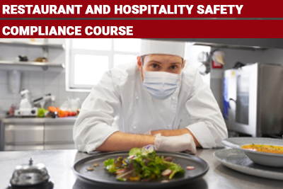 Restaurant and Hospitality Safety Compliance Course
