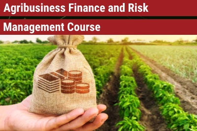 Agribusiness Finance and Risk Management Course