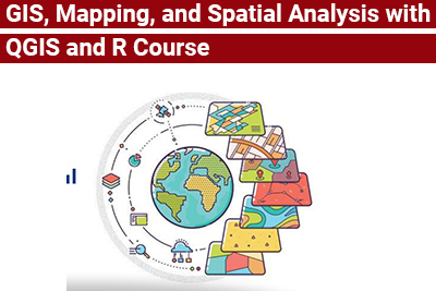 GIS, Mapping, and Spatial Analysis with QGIS and R Course