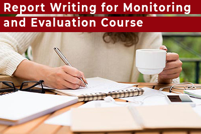 Report Writing for Monitoring and Evaluation Course