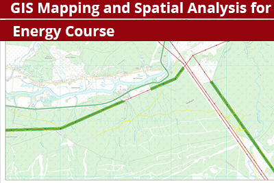 GIS Mapping and Spatial Analysis for Energy Course