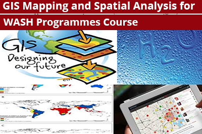 GIS Mapping and Spatial Analysis for WASH Programmes Course