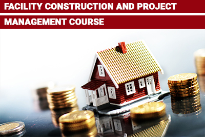 Facility Construction and Project Management Course