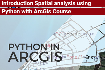 Introduction Spatial analysis using Python with ArcGIS Course
