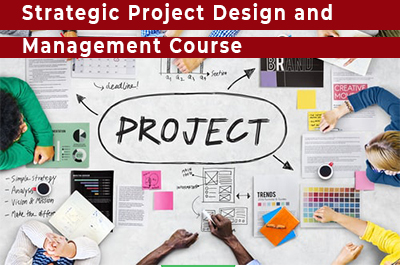 Strategic Project Design and Management Course