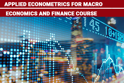 Applied Econometrics for Macro Economics and Finance Course