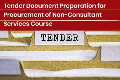 Tender Document Preparation for Procurement of Non-Consultant Services Course