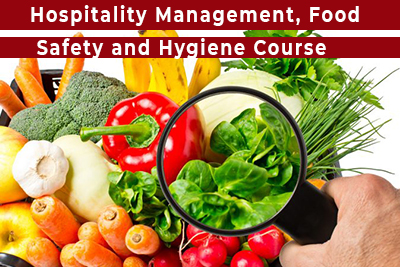 Hospitality Management, Food Safety and Hygiene Course