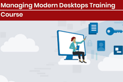 Managing Modern Desktops Training Course