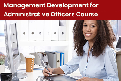 Management Development for Administrative Officers Course