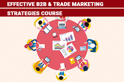 Effective B2B & Trade Marketing Strategies Course