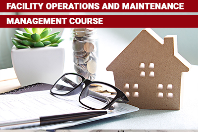 Facility Operations and Maintenance Management Course