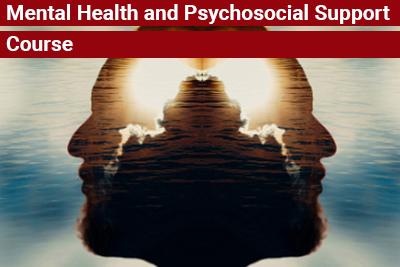 Mental Health and Psychosocial Support Course
