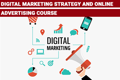 Digital Marketing Strategy and Online Advertising Course
