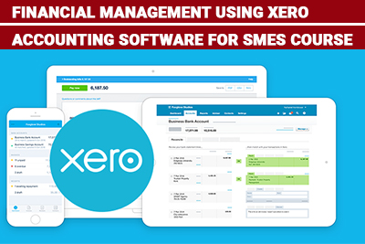 Financial Management using Xero accounting software for SMES Course