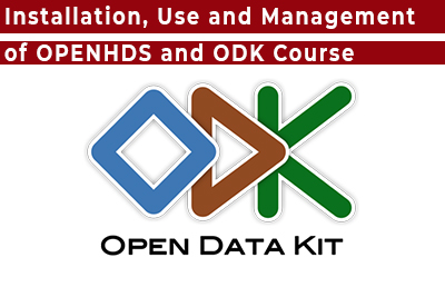 Installation, Use and Management of OPENHDS and ODK Course