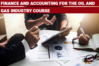 Finance and Accounting for the Oil and Gas Industry Course