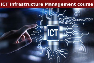 ICT Infrastructure Management course