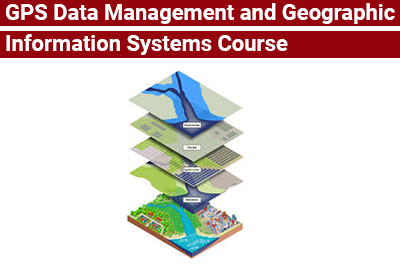 GPS Data Management and Geographic Information Systems Course